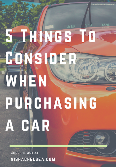 5 Things To Consider When Purchasing A Car