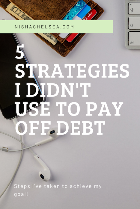 5 Strategies I Didn't Use To Pay Off Debt