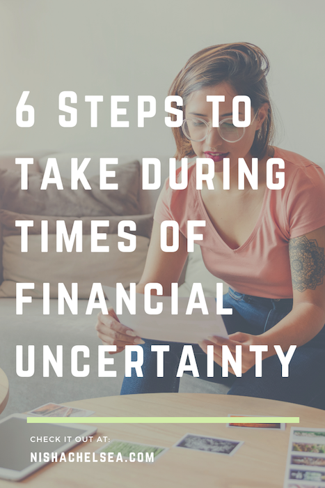 6 Steps to Take During Times of Financial Uncertainty